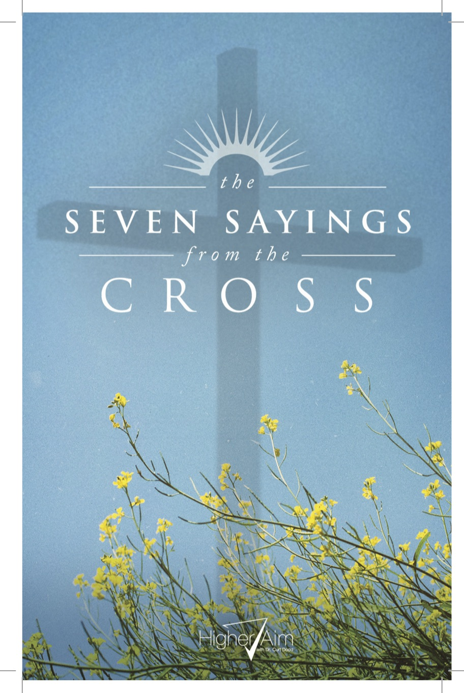 The 7 Sayings From The Cross booklet